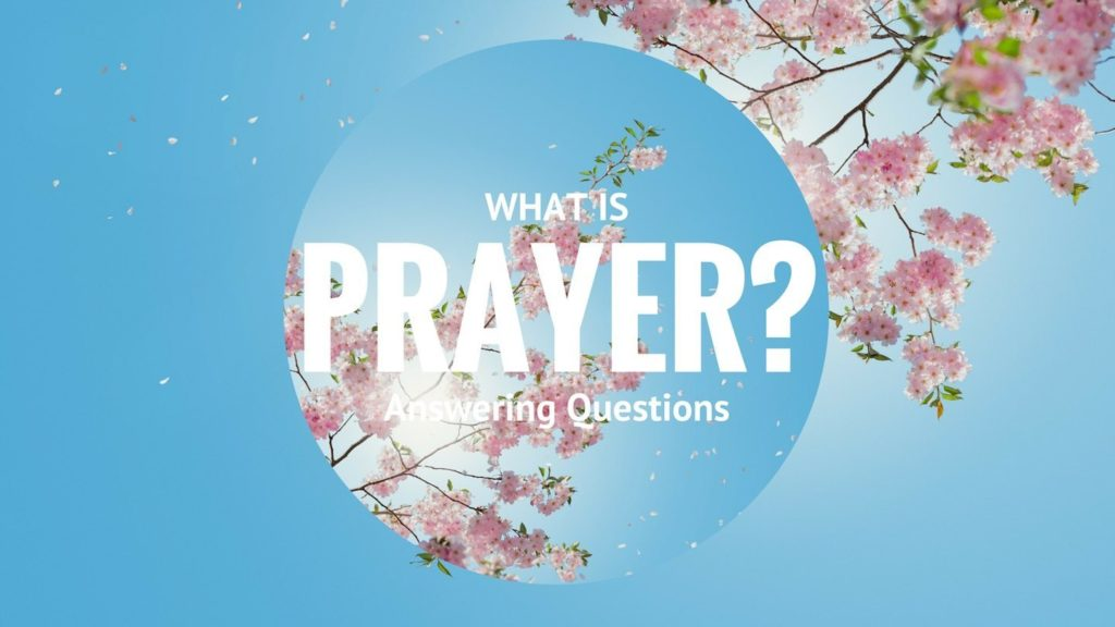 What-Is-Prayer-