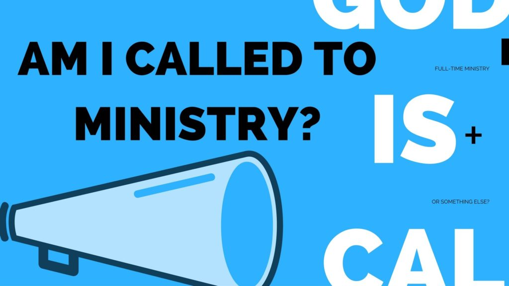 am i called to full time ministry
